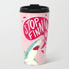 Stop Finning Us Travel Mug