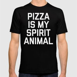 Pizza Spirit Animal Funny Quote T-shirt