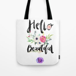 Hello Beautiful. Tote Bag