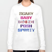 spice girls Long Sleeve T-shirts featuring Spice Names by Haus Of Lodge