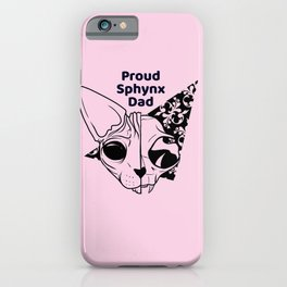 Proud Sphynx Dad - Hairless Sphynx Cat Skull Drawing - Funny Animal Quote - Line Drawing Wrinkly Kitty - iPhone Case