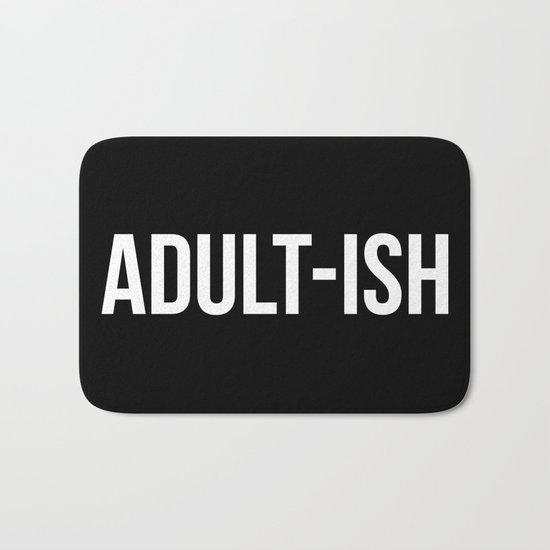 Adult-ish Funny Quote Bath Mat