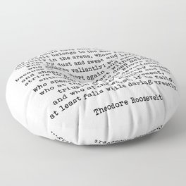 Man In The Arena Theodore Roosevelt Quote Floor Pillow