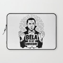 Bela Is My Homeboy Laptop Sleeve