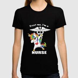 trust me I am a unicorn nurse t-shirts T-shirt