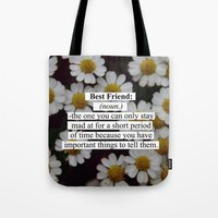 best friend Tote Bags featuring Best Friend: by Sara Eshak