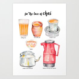 for the love of chai Art Print