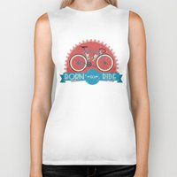 brompton Biker Tanks featuring Born to Ride by Wyatt Design