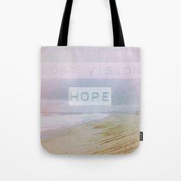 Lost Vision, Hope Tote Bag