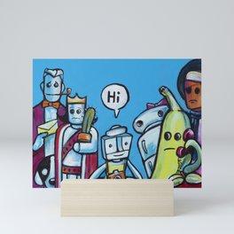 "Everyone Says ""Hi"" Mini Art Print"