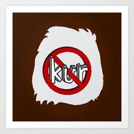 Dun Kur Bear [Don't Care Bear Brown/Grizzly] Art Print