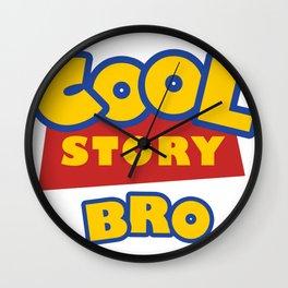 Cool Story, Bro Wall Clock