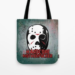 Hardcore Motherf*cker Rave Quote Tote Bag
