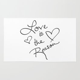 Love is the Reason - Positive Quote Typography Rug