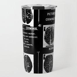 Criminal Brains Travel Mug