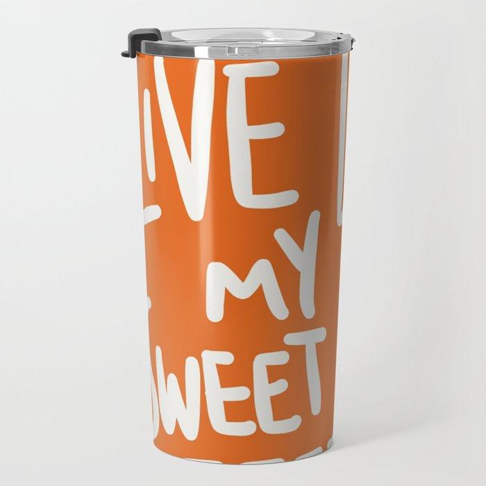 Live Life My Sweet Potato Travel Mug