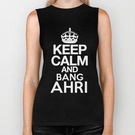 Keep Calm and Bang Ahri Biker Tank