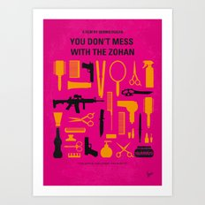 No743 My You Dont Mess with the Zohan minimal movie poster Art Print
