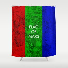 THE FLAG OF MARS Shower Curtain