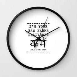 Bad Karma Deliverer Wall Clock