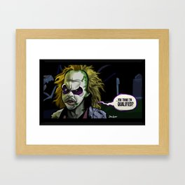 Qualified? Framed Art Print