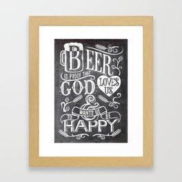 god wants us to be happy Framed Art Print