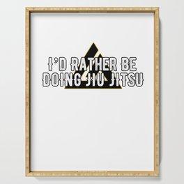 I'd Rather be doing Jiu Jitsu T-Shirt, Bjj Serving Tray