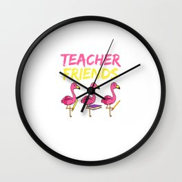 """""""We Are More Than Just Teacher Friends We're Like A Really Small Gang"""" T-shirt Design Teaching Wall Clock"""