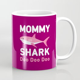 Mommy Shark Coffee Mug