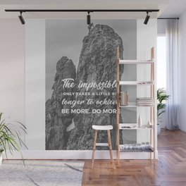 Achieve The Impossible Goals Dreams Ambitions Wall Mural