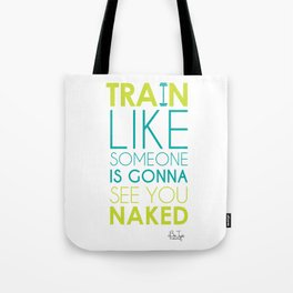 Train Naked Tote Bag