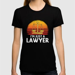 I'm just a lawyer T-shirt