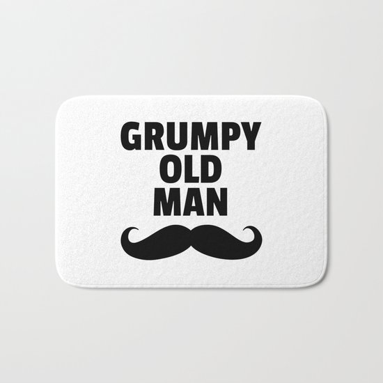 Grumpy Old Man Funny Quote Bath Mat