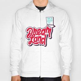 Dream Land Hoody
