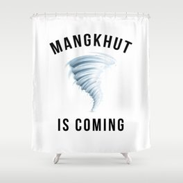 MANGKHUT IS COMING Shower Curtain