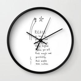 reach as high as you can Wall Clock