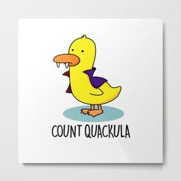 Count Quackula Cute Dracula Duck Pun Metal Print
