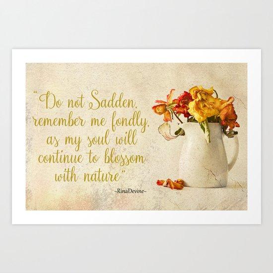 Do not sadden Art Print
