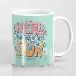 Here Comes The Sun 001 Coffee Mug