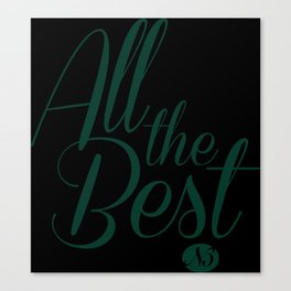 """Graphic Text in blush pink """"All the Best"""" designed by Nikki Butler Canvas Print"""