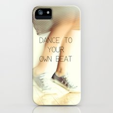 Dance to your own beat iPhone (5, 5s) Slim Case
