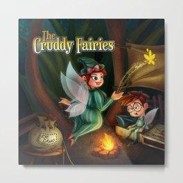 The Cruddy Fairies Metal Print