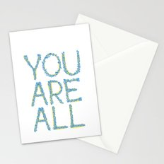 You Are All Stationery Cards