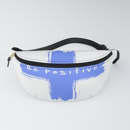 Be Positive Fanny Pack