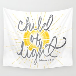 "EPHESIANS 5:8-10 ""CHILD OF LIGHT"" Wall Tapestry"
