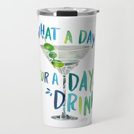 What a Day for a Day Drink – Blue & Green Palette Travel Mug