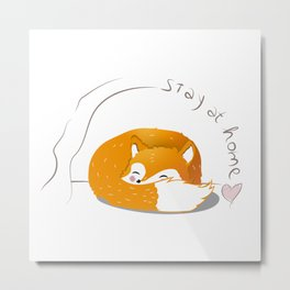 stay at home fox Metal Print