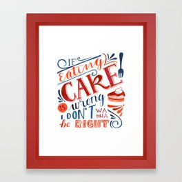 Cake Quote | Gilmore Girls Framed Art Print
