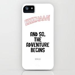 Eeehaaaa iPhone Case