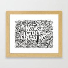Never Quit Drawing Framed Art Print